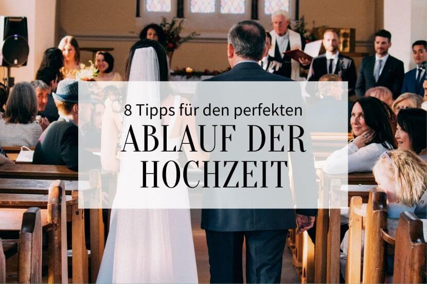 Ablauf der Hochzeit, Vorlage Ablaufplan Hochzeit