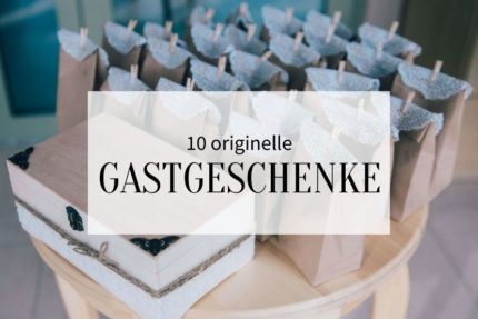 Gastgeschenke Hochzeit, originelle Gastgeschenke