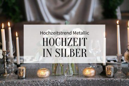hochzeitstrend metallic, hochzeit silber, tischdeko silber