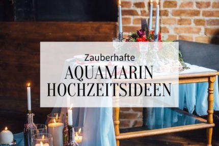 Aquamarin-Hochzeitsideen, Hochzeit Aquamarin