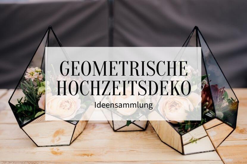geometrische hochzeitsdeko, hochzeit geometrisch, hochzeit mit geometrischen Formen