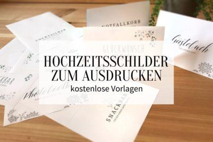 Hochzeitsschilder zum Ausdrucken, Hochzeitsschilder download, DIY Hochzeitsschilder, Schilder Hochzeit