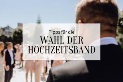 Hochzeitsband finden, Hochzeitsband Tipps, Hochzeitsmusik buchen