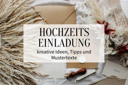 Hochzeitseinladung Ideen, Tipps und Mustertexte
