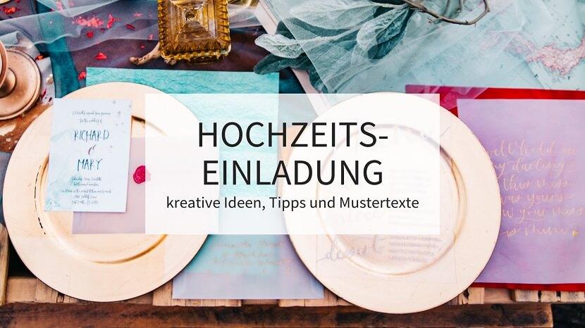 Hochzeitseinladung Kreative Ideen Tipps Und Mustertexte