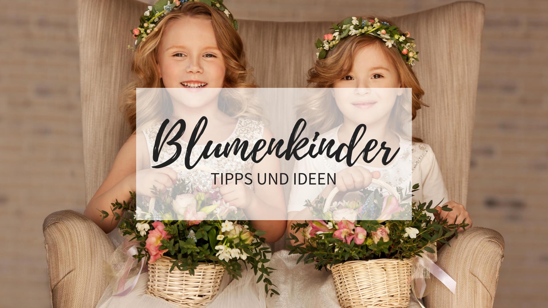 Blumenkinder auf der Hochzeit: Tipps und Ideen - Hochzeitskiste Einfach