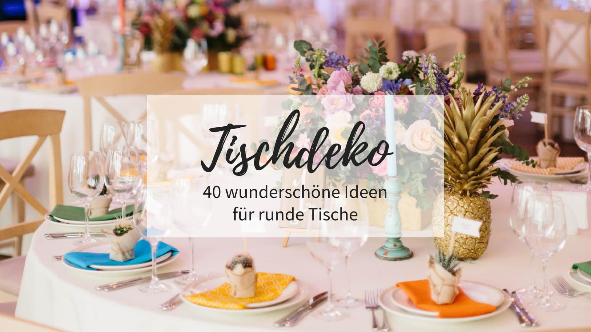 Tischdeko für runde Tische Hochzeit | Mehr Ideen in der