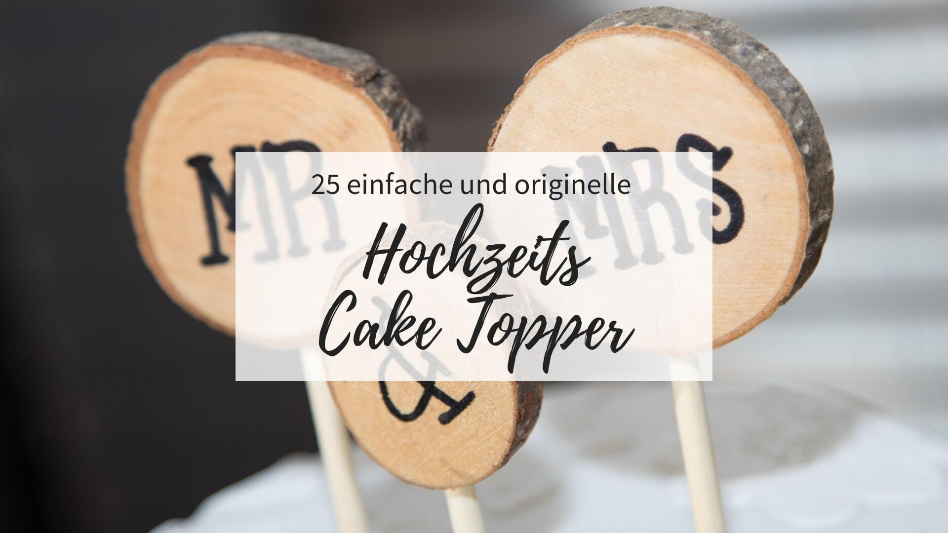 Cake Topper Hochzeit, Cake Topper lustig, Hochzeitstorte Cake Topper, DIY Cake Topper