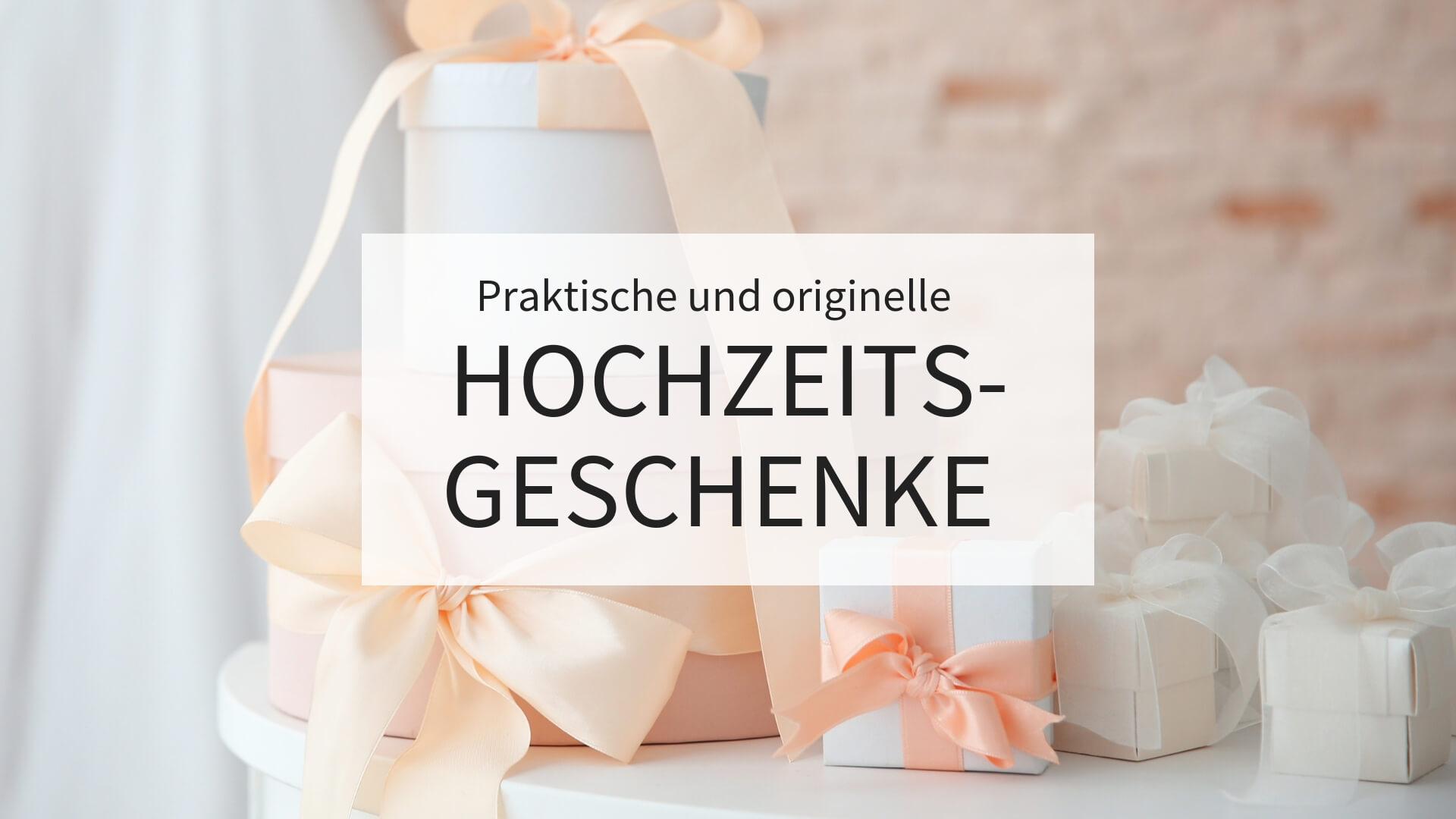 Hochzeitsgeschenke, ausgefallene hochzeitsgeschenke, hochzeitsgeschenke ideen,