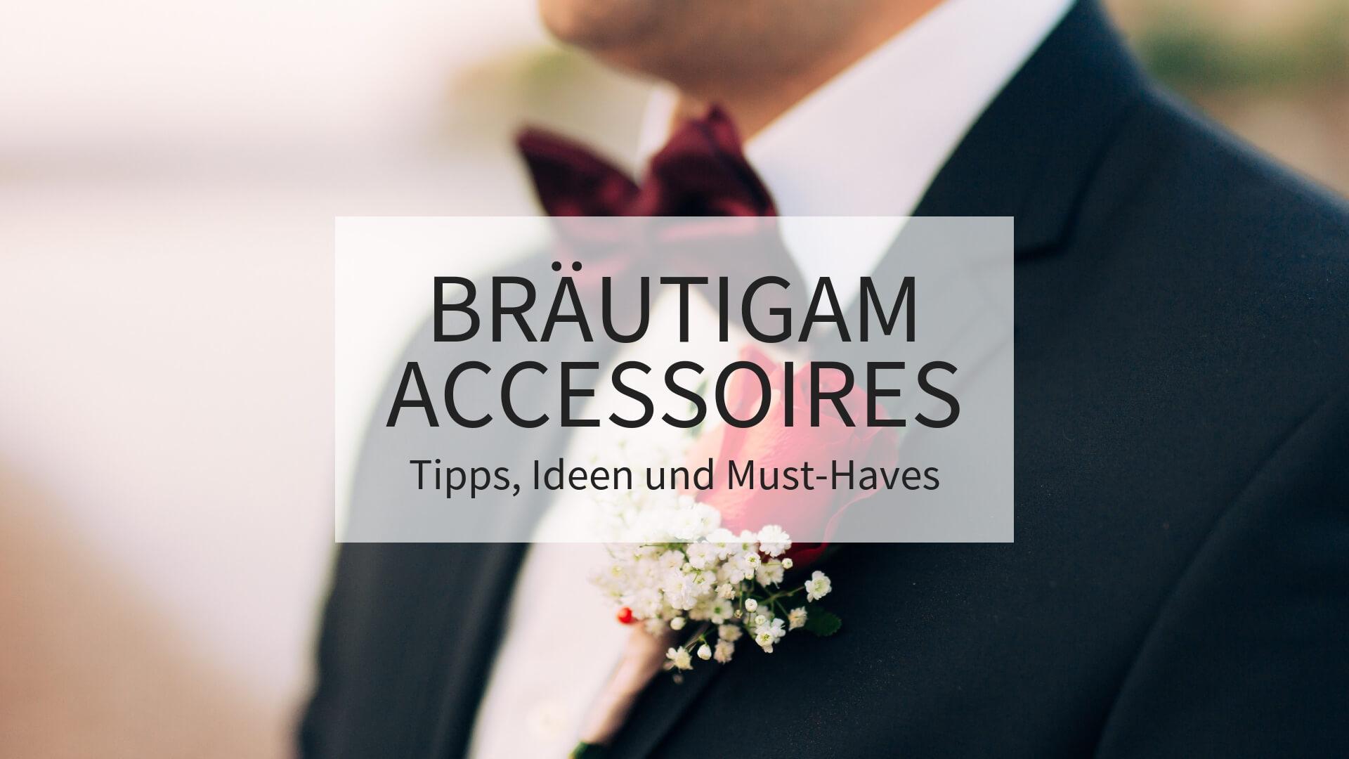 Bräutigam Accessoires, Bräutigam Styling, Bräutigam Ideen, Bräutigam Outfit,