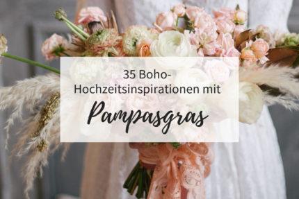 Boho Hochzeitsdeko mit Pampasgras