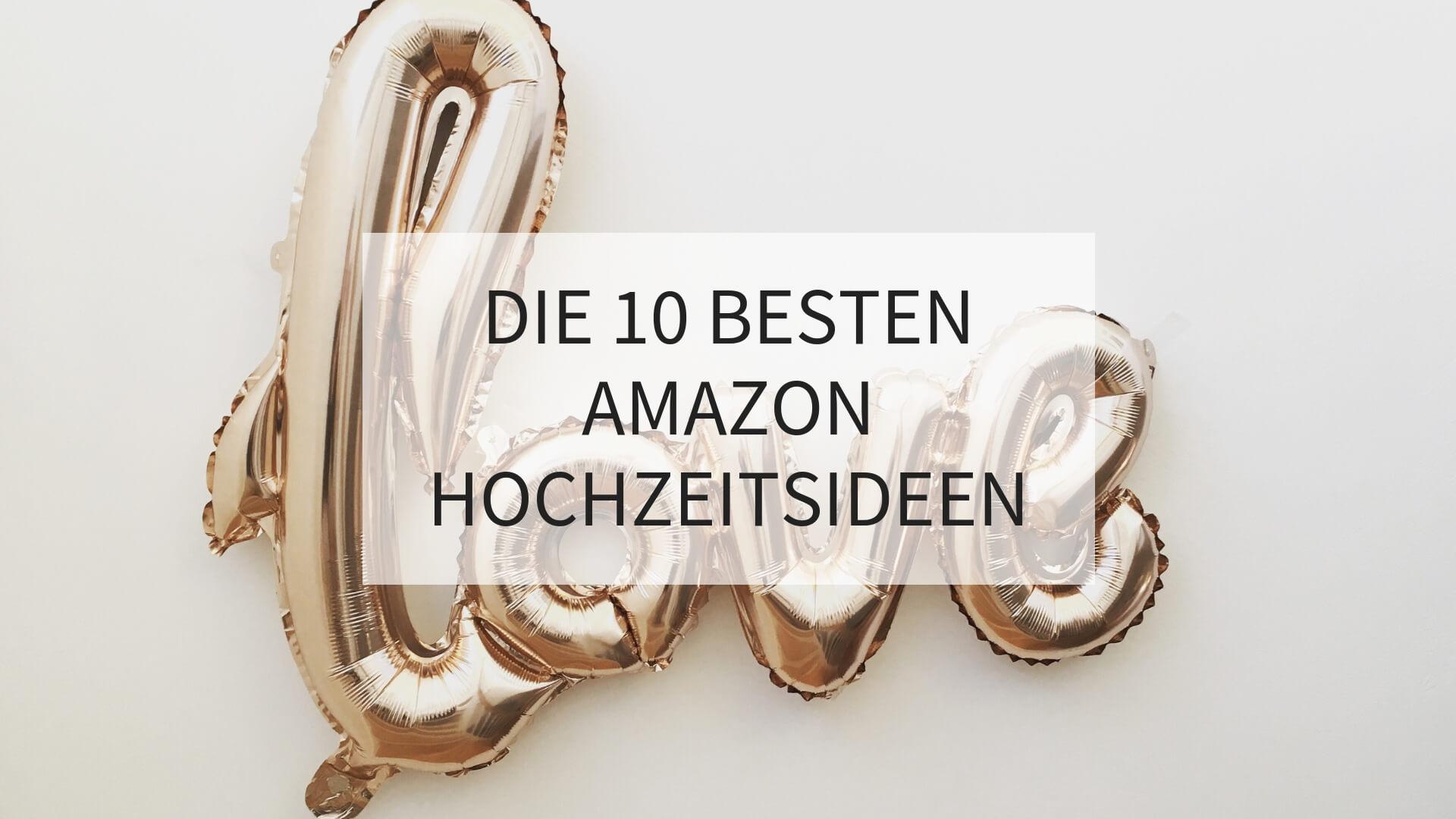 Amazon Hochzeitsideen, Hochzeitsdeko kaufen