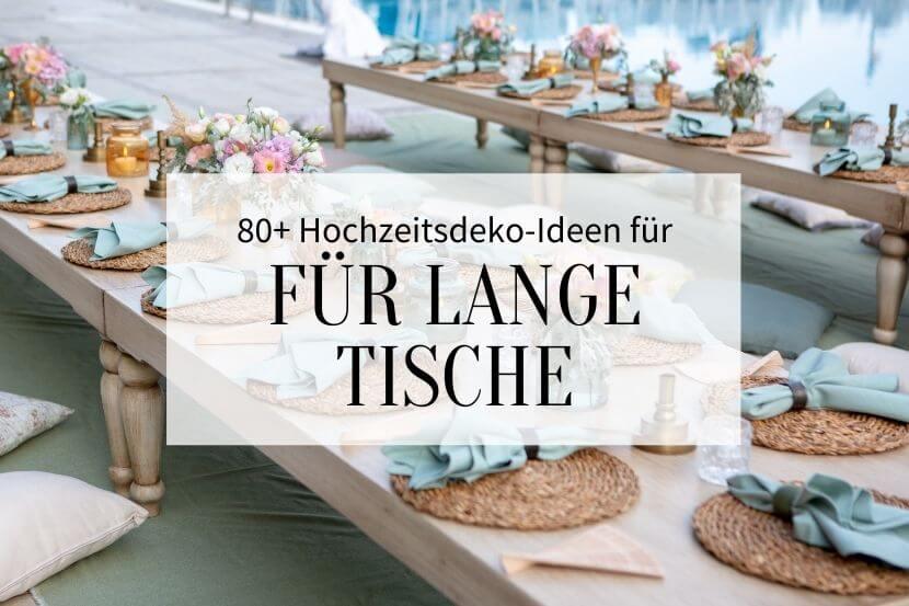 Hochzeitsdeko für lange Tische