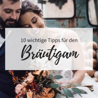 10 Wichtige Tipps Fur Den Brautigam Hochzeitskiste