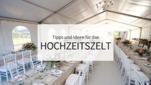 Hochzeit Zelt Ideen