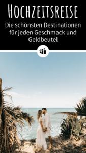 Hochzeitsreise Destinationen