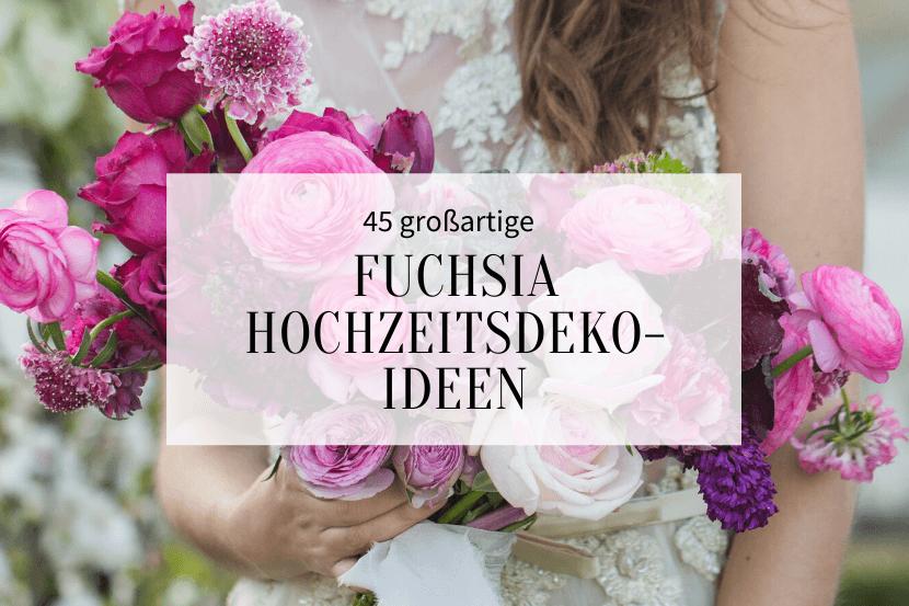 Fuchsia Hochzeitsdeko