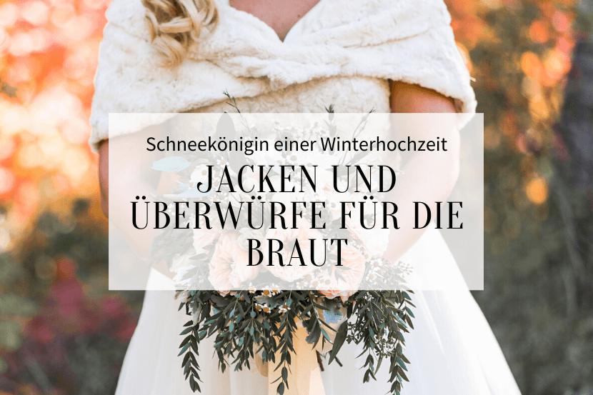 Jacken und Überwürfe für die Braut, Brautjacken Ideen