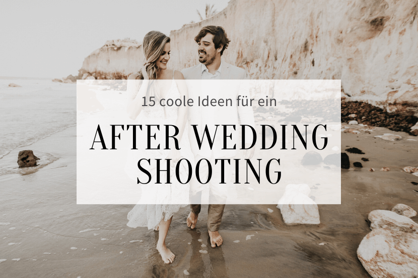 Ideen After Wedding Shooting