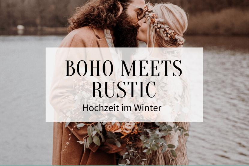 Boho meets Rustic Hochzeit im Winter