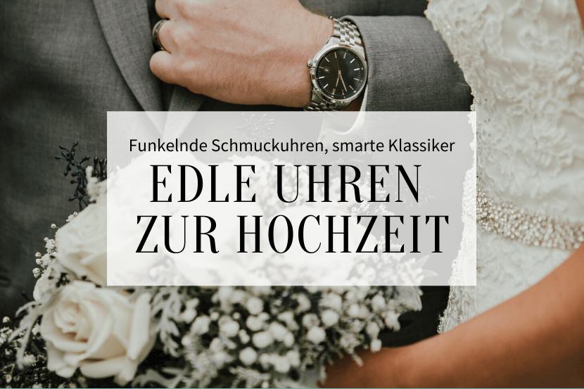 Uhren zur Hochzeit, Uhren Hochzeit