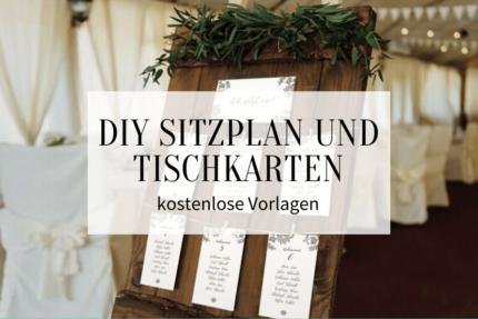 DIY Sitzplan und Tischkarten Vorlagen kostenlos