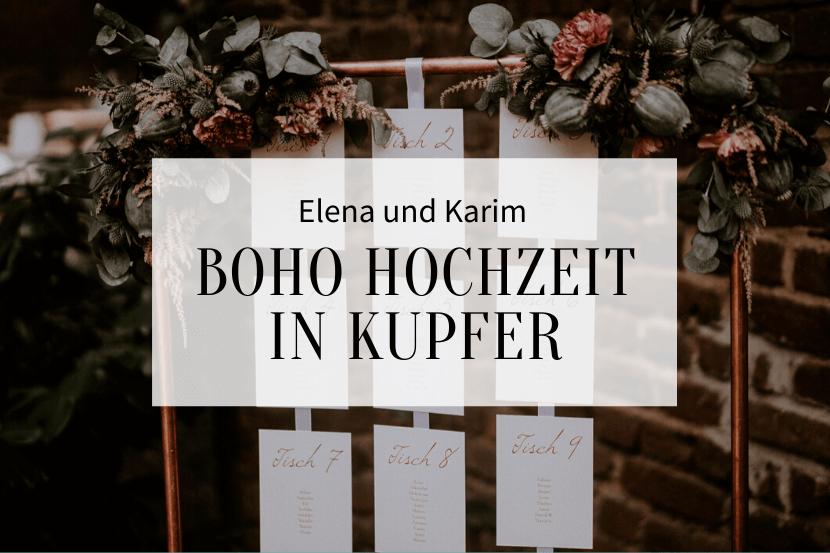 Boho Hochzeit in Kupfer