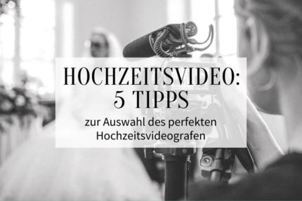 Hochzeitsvideograf Tipps
