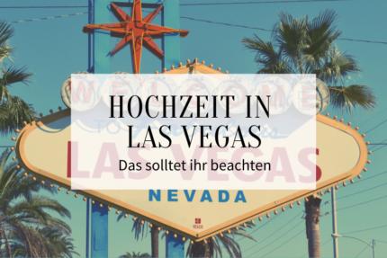 Hochzeit in Las Vegas Tipps
