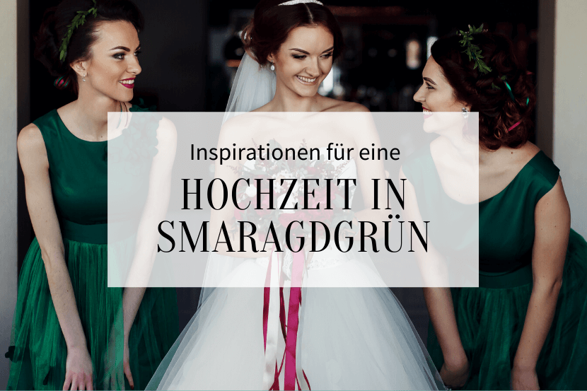 Hochzeit Smaragdgrün