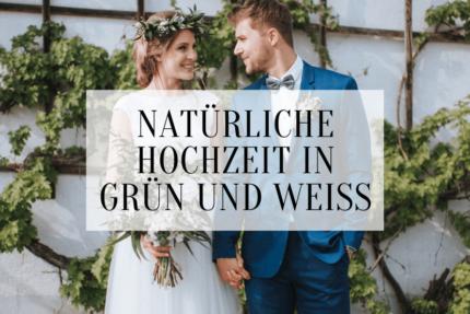 Hochzeit in Grün und Weiß