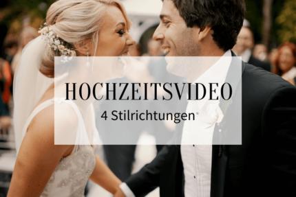Hochzeitsvideo Stile