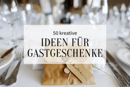 kreative Gastgeschenke