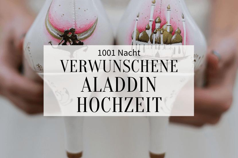 Aladdin Hochzeit orientalisch