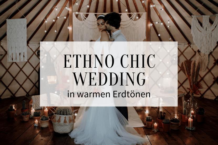 Ethno Chic Wedding, Boho Hochzeit