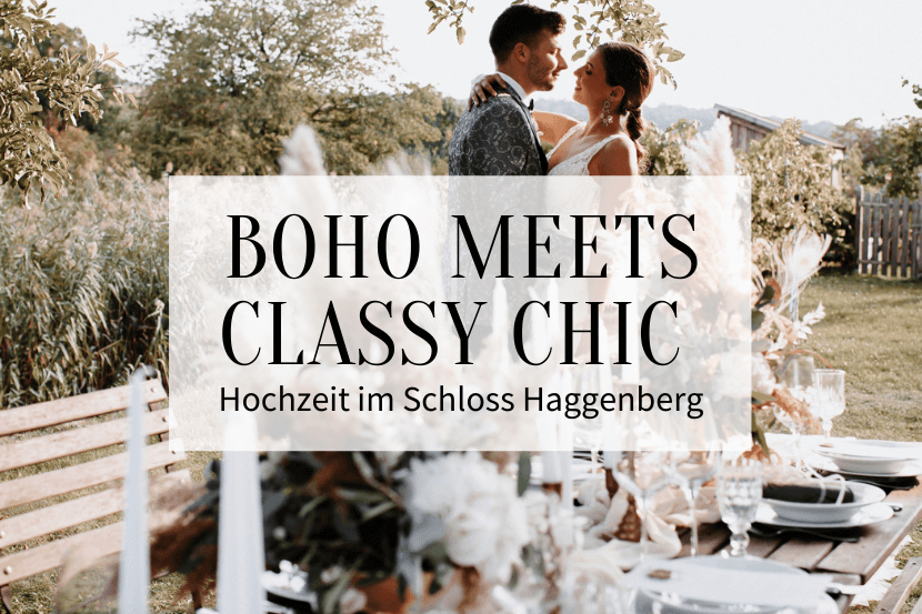 Boho meets Classy Chic Hochzeit