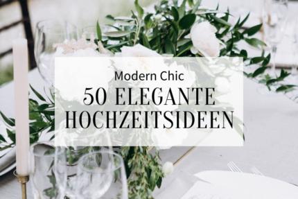 elegante Hochzeitsideen modern