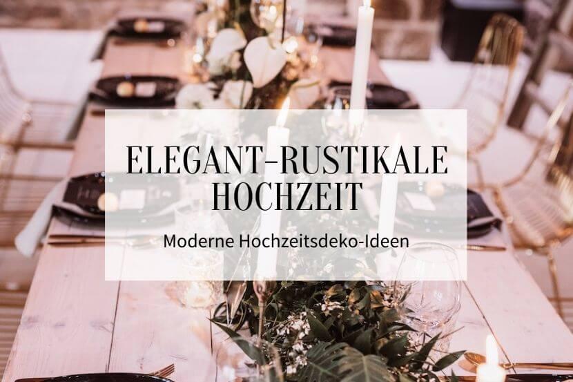 Elegant rustikale Hochzeit