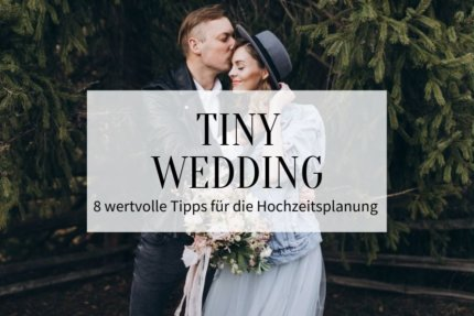 Tiny Wedding Tipps