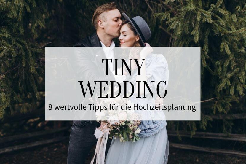 Tiny Wedding Tipps