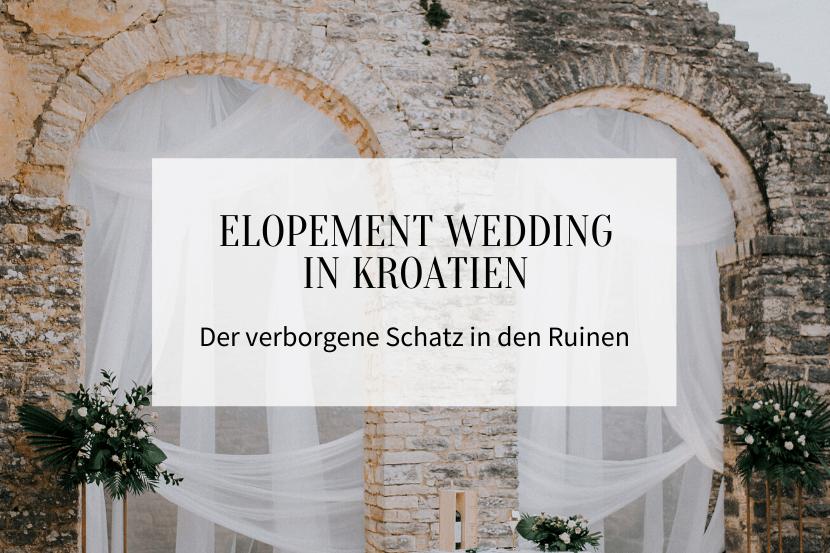 Elopement Wedding in Kroatien_Titelbild