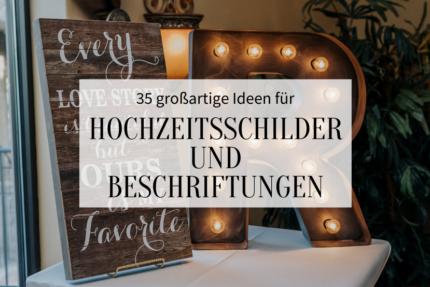 35 Ideen für Hochzeitsschilder_Hochzeitskiste_Titelbild