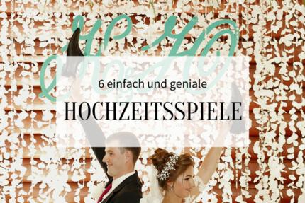 6 einfach und geniale Hochzeitsspiele_hochzeitskiste_Titelbild