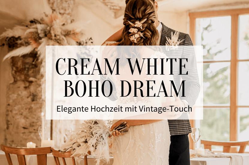 Cream White Boho Dream_Titelbild1