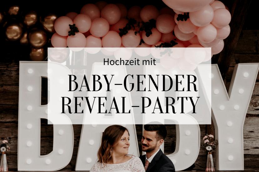 Hochzeit mit Baby-Gender-Reveal Party -Titelbild2