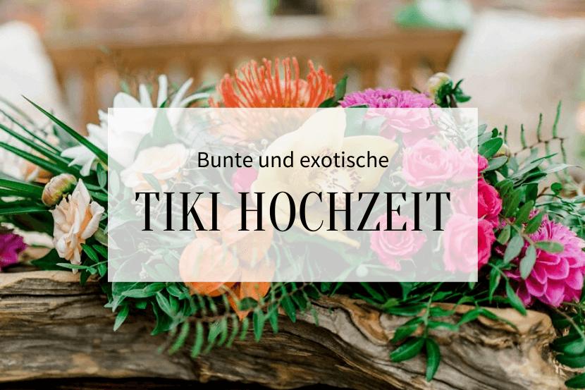 Tiki Hochzeit_Hochzeitskiste_Titelbild
