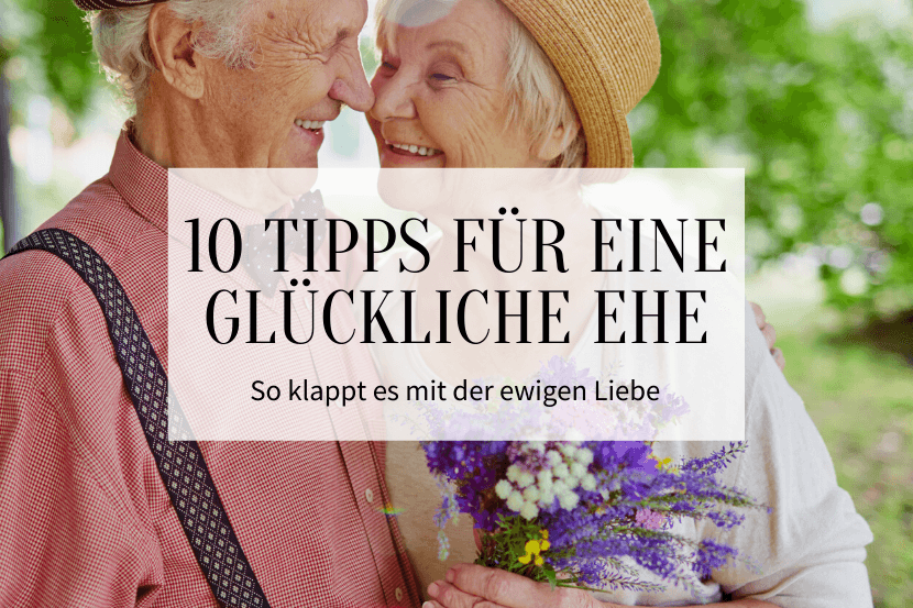 10 Tipps für eine glückliche Ehe_Titelbild