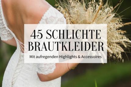 45 schlichte Brautkleider Titelbild